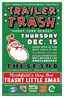A Trashy Little Christmas - Northfield 2011 - Trailer Trash