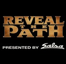 Reveal the Path, Presented by Salsa